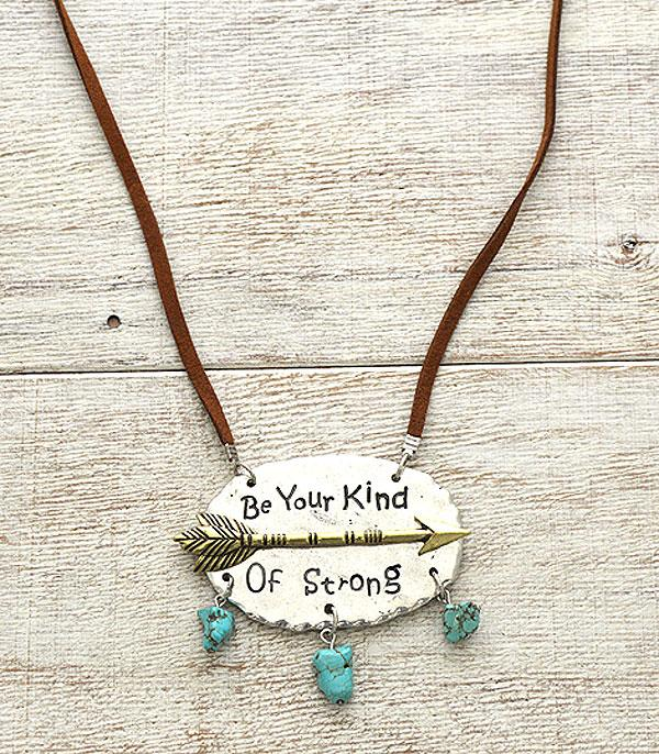 New Arrival :: Be Your Kind Of Strong Necklace