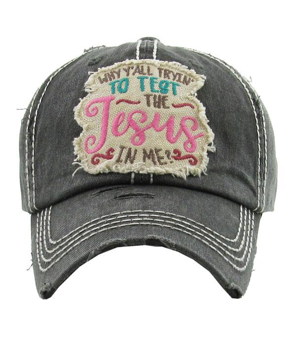 New Arrival :: Wholesale Why Yall Tryin To Test Jesus In Me Hat