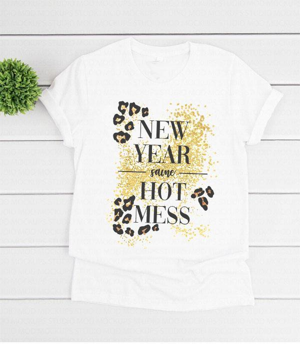 New Arrival :: Wholesale New Year Same Hot Mess T-Shirt