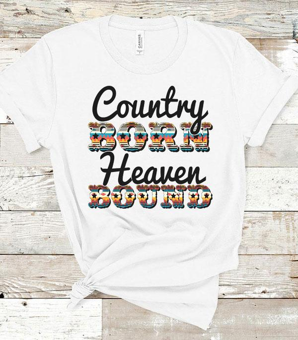 New Arrival :: Wholesale Country Born Heaven Bound T-Shirt