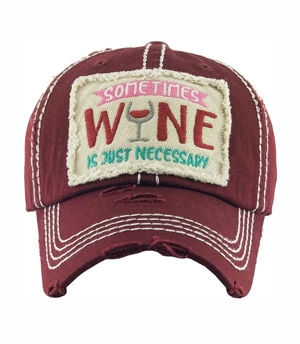 New Arrival :: Wholesale Sometimes Wine Is Necessary Ballcap